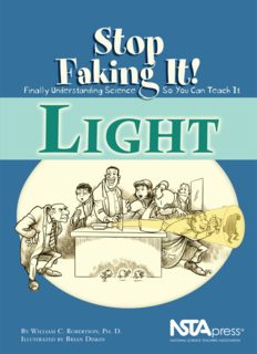Light (Stop Faking It! Finally Understanding Science So You Can Teach It series) (Robertson, William C. Stop Faking It!,)