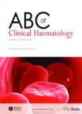 ABC of Clinical Haematology (ABC Series)