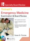 McGraw-Hill Specialty Board Review Tintinalli's Emergency Medicine Examination and Board Review 7th