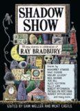 Shadow Show All, New Stories in Celebration of Ray Bradbury