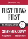 First Things First: Interactive Edition