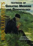 Brocklehurst's Textbook of Geriatric Medicine and Gerontology, Seventh Edition: Expert Consult - Online and Print (Brocklehurst's Textbook of Geriatric Medicine & Gerontology)