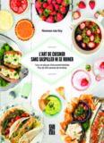 L'art de cuisiner sans gaspiller ni se ruiner : trucs et astuces d'économie familiale, plus de 250 canevas de recettes