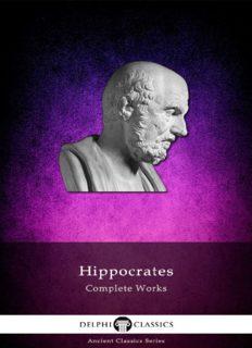 Complete Works of Hippocrates (Delphi Classics) (Delphi Ancient Classics Book 42)