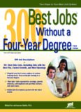 300 Best Jobs Without a Four-Year Degree, Third Edition
