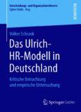 Das Ulrich-HR-Modell in Deutschland: Kritische Betrachtung und empirische Untersuchung