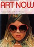 Art Now Artist at the Rise of the New Millennium (Taschen 25)