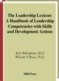 The Leadership Lexicon: A Handbook of Leadership Competencies