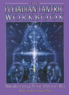 Pleiadian Tantric book 2: Workbook: Awakening Your Divine Ba