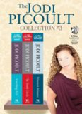 The Jodi Picoult Collection - 3 (Vanishing Acts; The Tenth Circle; Nineteen Minutes)