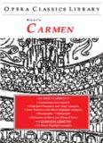 Carmen (Opera Classics Library Series) (Opera Classics Library)