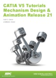 CATIA V5 Tutorials in Mechanism Design and Animation