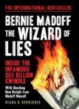 Bernie Madoff: The Wizard of Lies