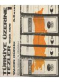 Türkiye Üzerine Tezler 1908-1978 (Nezih Danyal'ın Çizgisiyle) Birinci Kitap