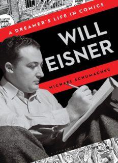 Will Eisner: A Dreamer's Life in Comics