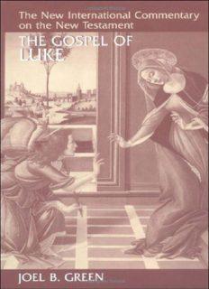 Luke (New International Commentary on the New Testament)