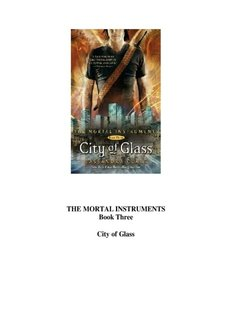 THE MORTAL INSTRUMENTS Book Three City of Glass