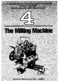 Build Your Own Metal Working Shop from Scrap. The Milling Machine
