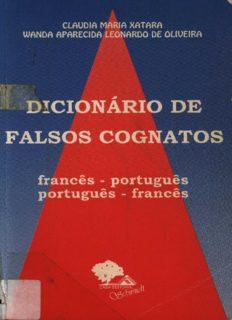 Dicionário de falsos cognatos: francês-português, português-francês