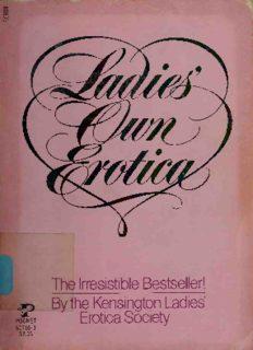 Ladies' Own Erotica (Ladies' Home Erotica)