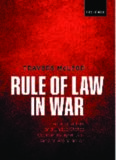 Rule of Law in War: International Law and United States Counterinsurgency Doctrine in the Iraq