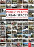 Public Places Urban Spaces, 2nd Edition: The Dimensions of Urban Design