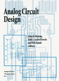 Analog Circuit Design: Operational Amplifiers, Analog to Digital Convertors, Analog Computer Aided Design