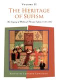 The Heritage of Sufism, Volume II, The Legacy of Medieval Persian Sufism