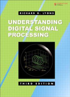 Understanding Digital Signal Processing 3rd Edition c2011 (Lyons)