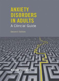 Anxiety Disorders in Adults A Clinical Guide, Second Edition