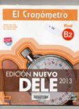 El Cronómetro B2. Edición Nuevo. DELE 2013