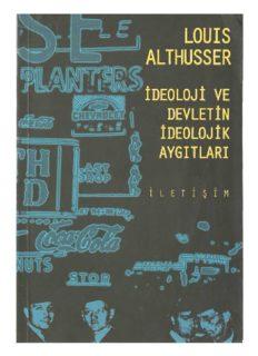 İdeoloji ve Devletin İdeolojik Aygıtları - Louis Althusser