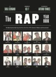 The Rap Year Book: The Most Important Rap Song From Every Year Since 1979, Discussed, Debated