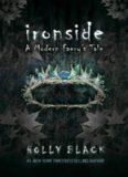 Ironside A Modern Faery's Tale