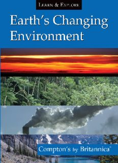 Earth's Changing Environment: Compton's by Britannica