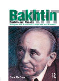 Bakhtin and Theatre: Dialogues with Stanislavski, Meyerhold and Grotowski