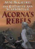 Acorna 06 - Acorna's Rebels