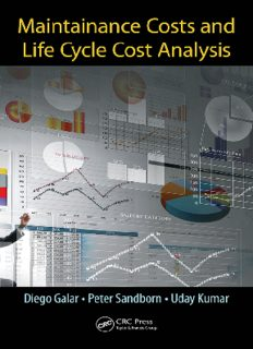 Maintenance Costs and Life Cycle Cost Analysis