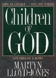 1 John Vol 3: Children of God