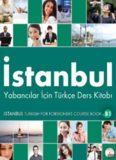 İstanbul. Yabancılar İçin Türkçe B1: Ders Kitabı