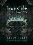 Ironside : A Modern Faery's Tale