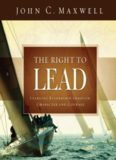 The right to lead : learning leadership through character and courage