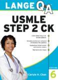 Lange Q&A: USMLE Step 2 CK (Lange Q&A), 6th Edition