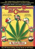 The Emperor Wears No Clothes: The Authoritative Historical Record of Cannabis and the Conspiracy