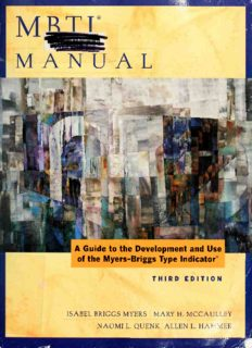 MBTI Manual - A Guide To The Development and use of the Myers-Briggs Type Indicator