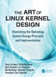The Art of Linux Kernel Design: Illustrating the Operating System Design Principle