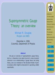 Introduction Supersymmetric Gauge Supersymmetry Seiberg-Witten