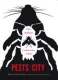 Pests in the City: Flies, Bedbugs, Cockroaches, and Rats