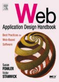 Web Application Design Handbook : Best Practices for Web-Based Software (The Morgan Kaufmann Series in Interactive Technologies)