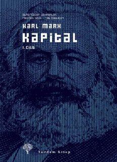 Kapital I. Cilt (Yordam) - Karl Marx